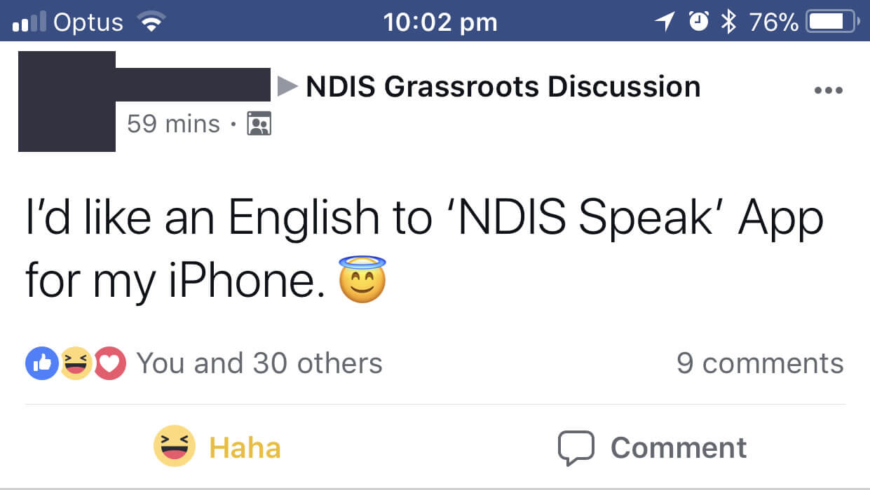 A screenshot of a Facebook post in the 'NDIS Grassroots Discussion' group. The post says 'I'd like an English to NDIS Speak App for my iPhone'